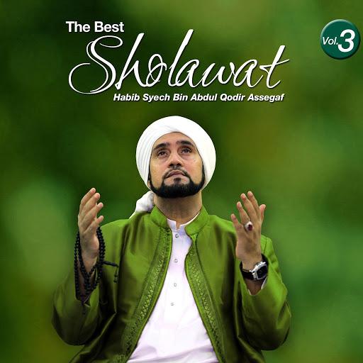 Sholawat Habib Syech Vol 3
