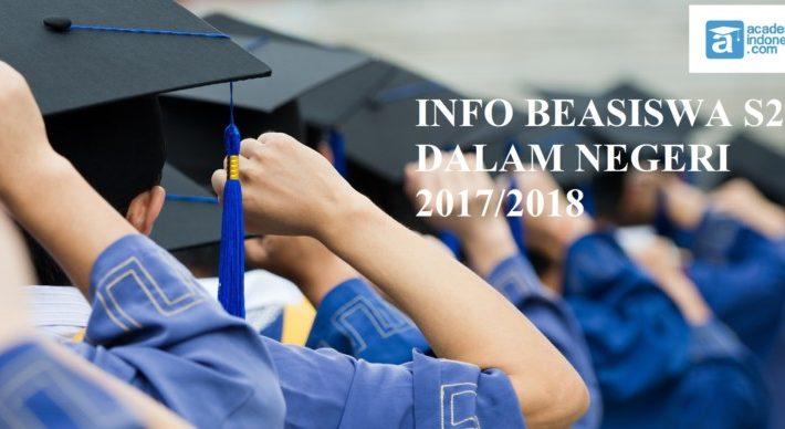14 Info Beasiswa S2 Dalam Negeri Terbaru Tahun 2018-2019