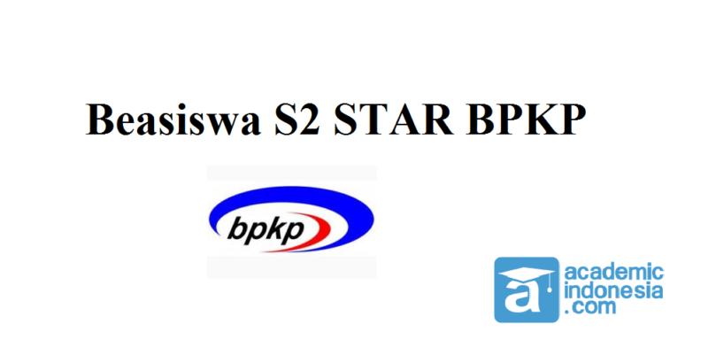 Info Beasiswa S2 STAR BPKP