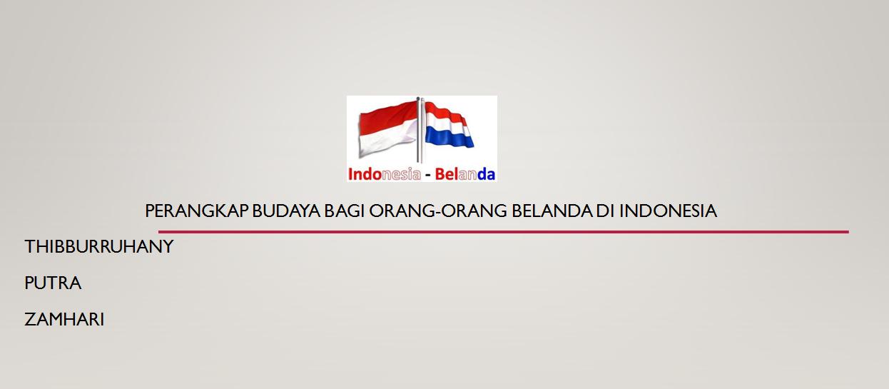 Perangkap Budaya bagi orang-orang belanda di indonesia