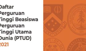 Daftar Perguruan Tinggi Utama Dunia (PTUD) LPDP 2021